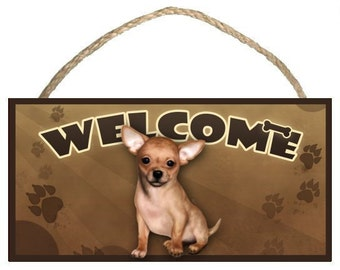 """Chihuahua (tan) 10"""" x 5"""" Wooden Welcome Sign"""