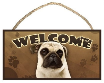 """Pug (tan) 10"""" x 5"""" Wooden Welcome Sign"""