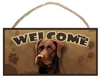 "Chocolate Lab (Labrador Retriever) 10"" x 5"" Wooden Welcome Sign"