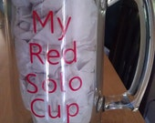 My Red Solo Cup Glass Beer Mug