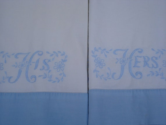 Vintage His & Hers monogrammed pillow cases: Shower or Wedding Gift