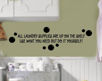 Laundry supplies are on the shelf Do it yourself LAUNDRY Room  VInyl Wall Lettering Decal