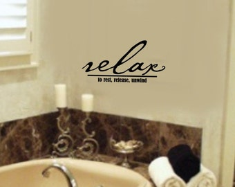 RELAX to rest release unwind Bathroom VInyl Wall Lettering Decal