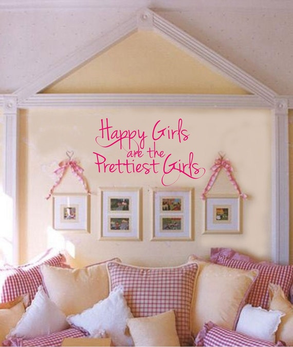 Happy Girls are the Prettiest Girls VInyl Wall Lettering Decal