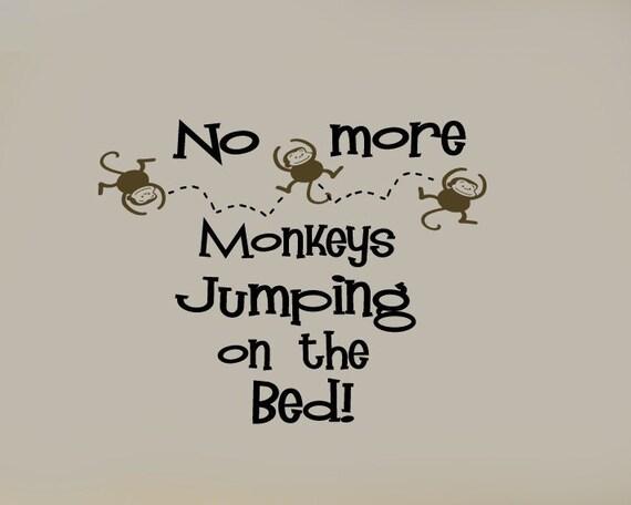 no more monkeys jumping on the bed nursery vinyl wall. Black Bedroom Furniture Sets. Home Design Ideas
