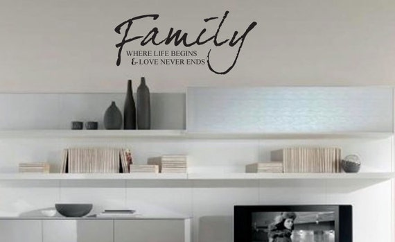 Wall Decal - FAMILY Where Life Begins & Love Never Ends vinyl wall decal art phrase removable matte sticker decal