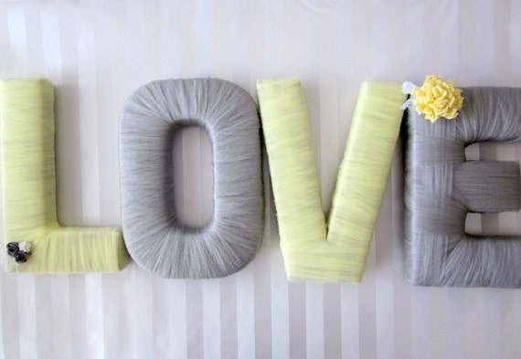 "Yellow and Gray Tulle wrapped ""LOVE"" letters with flowers/lace"