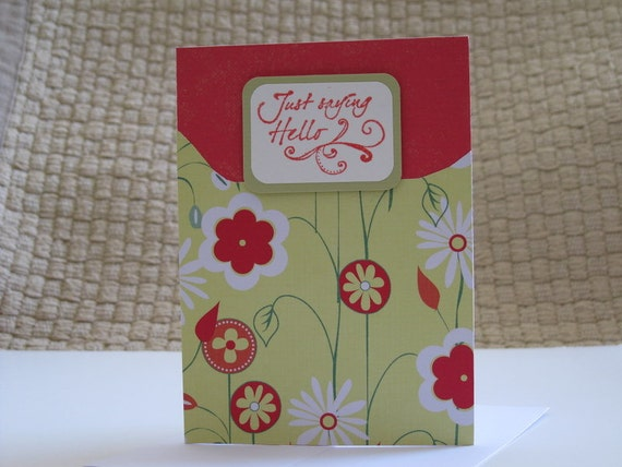 Just Saying Hello, Hand-stamped, Handmade Greeting, Flowers, Blank Card, Red & Yellow