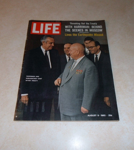 Vintage Magazine - Vintage Life Magazine August 09, 1963.   With Harriman and Khrushchev.  Also inside Afghanistan, Hindu Kush, and Kennedy.