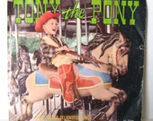 Vintage Childrens Record - Tony the Pony - Produced by Premore Inc