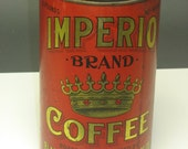 Very very rare Imperio Brand Coffee - by Black Hawk Coffee and Spice Co. Waterloo Iowa - circa pre 1920s