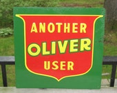 1970s Authentic Another Oliver TRACTOR User sign -- 12 x 12