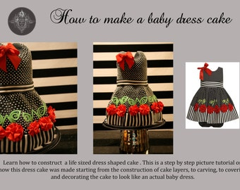 PDF Tutorial on How to Make a Baby Dress Cake