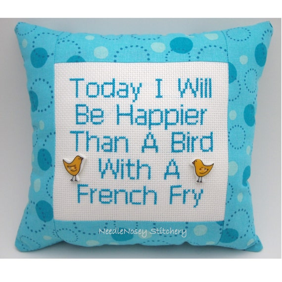 Cross Stitch Pillow Funny Quote, Blue Pillow, Bird With A French Fry Quote