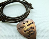 Personalized Guitar Pick -Hand Stamped & Antiqued Copper Guitar Pick Necklace - Happily Ever After - Mens - Womens