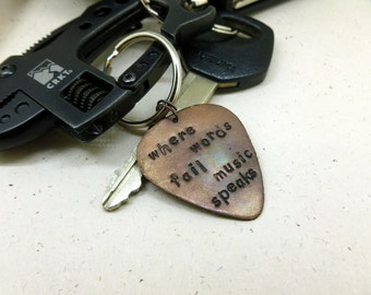"Guitar Pick Keychain - Hand Stamped & Antiqued Copper Guitar Pick Keychain - ""Where words fail music speaks"" - Men - Women - Unisex"