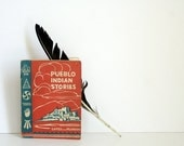 1946 Pueblo Indian Stories by Gates and Peardon - Southwestern Native American Folklore Book for Children