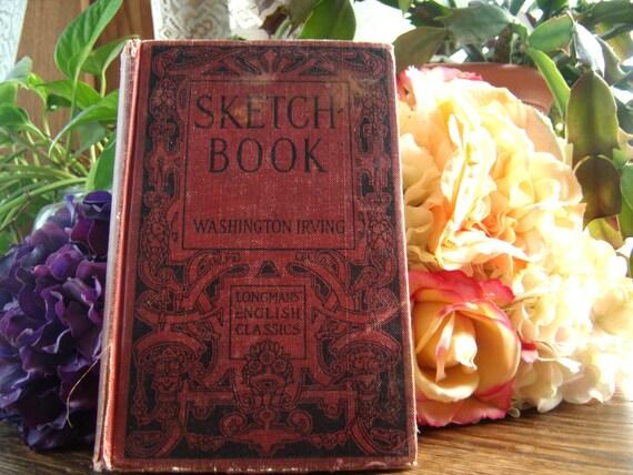 antique vintage Washington Irving book : The Sketchbook 1910 printing, popular essays