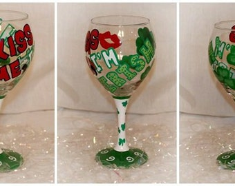Kiss Me - St. Patrick's Day Hand Painted Wine Glass