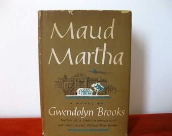 Maud Martha, Gwendolyn Brooks, 1st Edition 1953