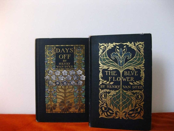 Two Beautiful Vintage Books by Henry Van Dyke with  Decorated Binding by Margaret Armstrong
