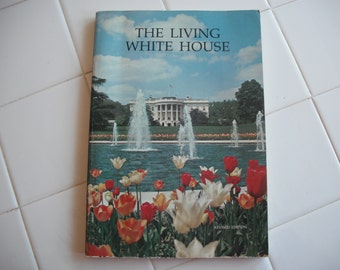 The Living White House book, paperback  ECS