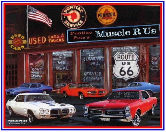 Muscle car art print Pontiac Pete's handsigned and dated
