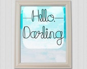 Hello, Darling - 8x10 Typography Art Print - Nature Whimsical Minimalist Modern Clouds - Blue Aqua White