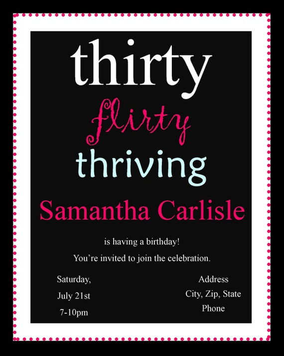 thirty flirty and thriving birthday Celebrate the big three-oh with 30th birthday decorations shop for hanging 30th birthday custom pink sparkling celebration 30 photo banner sku: 732349.