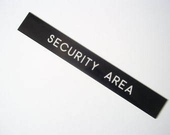 Vintage  SIGN Door Tag Security Area Black and white Retro home decor Retro Office decor Industrial decor Wall sign