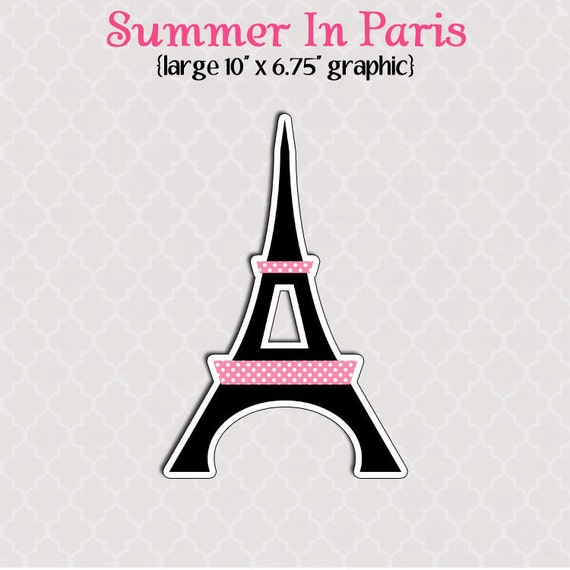 A Paris Apartment And A Paris Graphic: Large Printable Eiffel Tower Graphic Cut Out Summer In