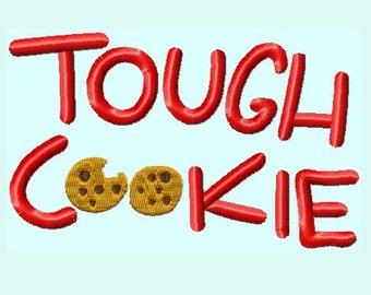 Tough Cookie Phrase Embroidery Design INSTANT DOWNLOAD