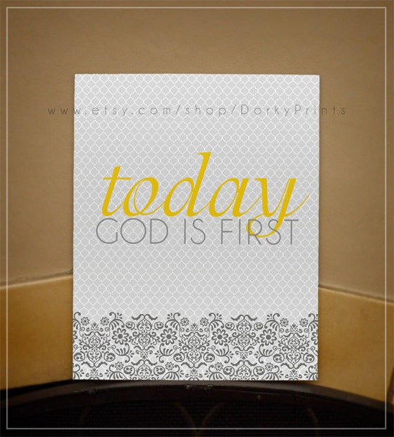 Today God is First in yellow and gray - Printable PDF file