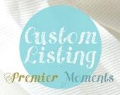 Custom Listing for Justine