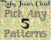 SALE Pick any 5 patterns from Ruby Jean's Closet and SAVE