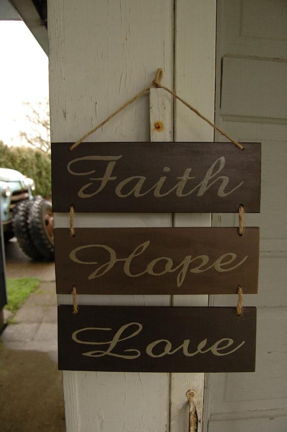 Faith, Hope, Love, wood sign
