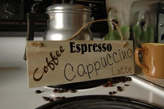 Espresso cappuccino Latte Coffee wood sign