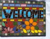 Welcome Sign Mosaic Floral Upcycled Wall Art