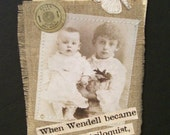 ART Card quote vintage  Victorian mixed media digital art assemblage collage hanging tag Bookmark Wendell the ventriloquist Antique token