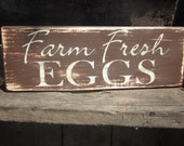Farm Fresh Eggs - Wooden Sign, Kitchen Decor, Home Decor, Wall Hanging-Rustic and Distressed