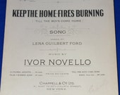 Vintage 1915 Keep The Home Fires Burning Till The Boys Come Home World War I Rare Sheet Music