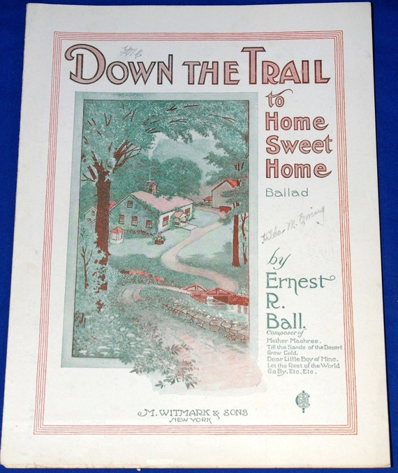 Vintage 1920 Down The Trail to Home Sweet Home Sheet Music Color Cover Art