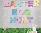 EASTER EGG HUNT patterned letter printable banner