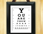 You Are The Wasabi To My Soy Sauce - Eye Exam Chart - 11x14 Print - TEC-263