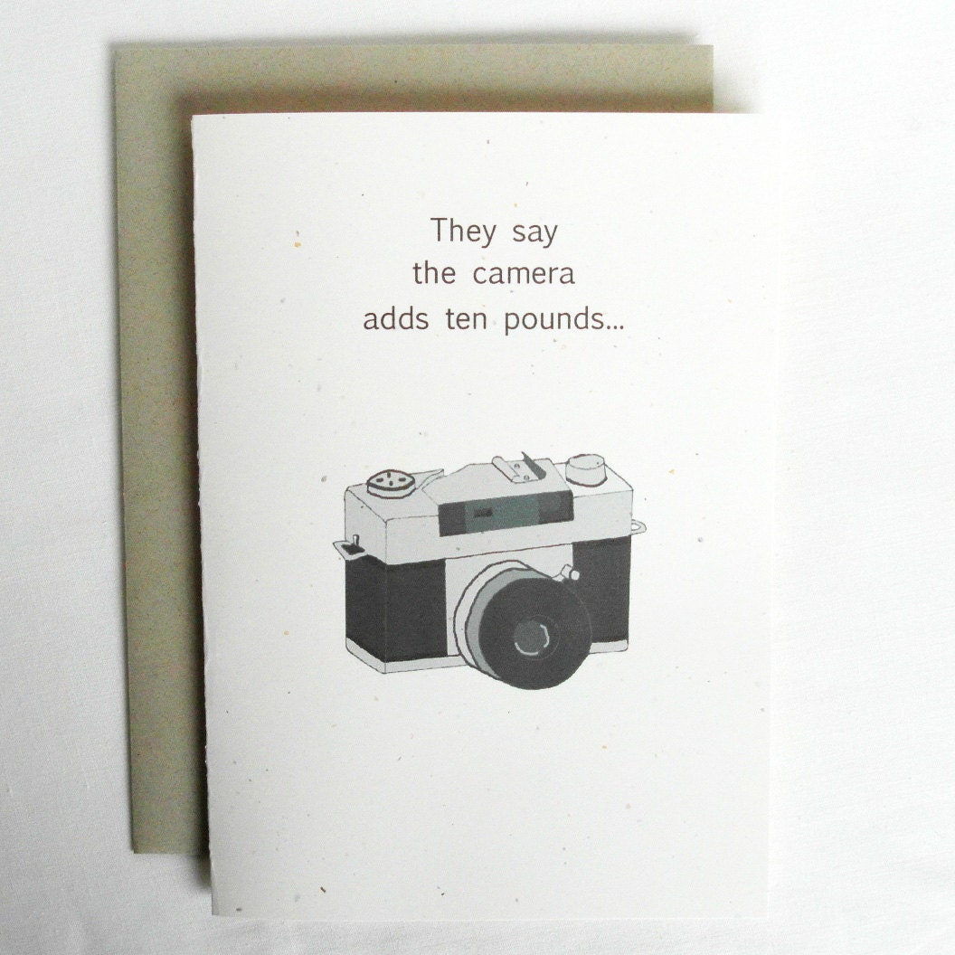 Birthday Card Funny They say the camera adds ten pounds – Photographer Birthday Card