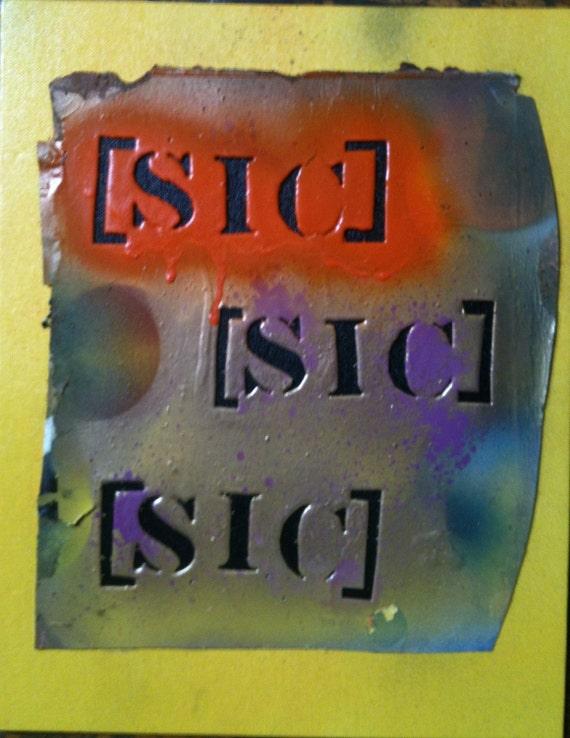 Mixed media stencil art. SICSICSIC stencil on canvas.