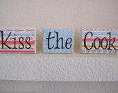 Kiss the Cook Wood Blocks - perfect for home decor gift wood sign kitchen retro vintage