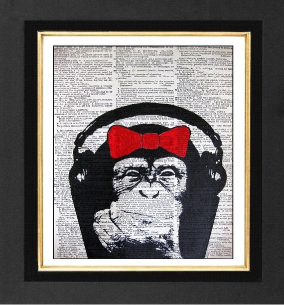"Monkey "" Love The Sound"" - Monkey Music Humor Mixed Media art print on 8x10 Vintage Dictionary page, Dictionary art, Dictionary print"