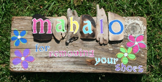 Mahalo for Removing Your Shoes Driftwood Sign with Plumeria Themed Flowers (Made to Order)