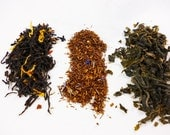 Choose 3  Samples of Tea- black tea - green tea - herbal tea